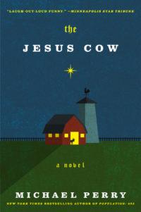 """The Jesus Cow"" Paperback 2016"